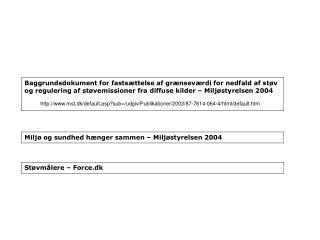 mst.dk/default.asp?sub=/udgiv/Publikationer/2003/87-7614-064-4/html/default.htm