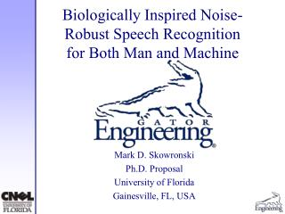 Biologically Inspired Noise-Robust Speech Recognition for Both Man and Machine