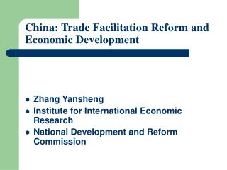 China: Trade Facilitation Reform and Economic Development