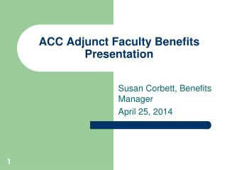 ACC Adjunct Faculty Benefits Presentation
