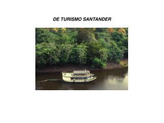 DE TURISMO SANTANDER