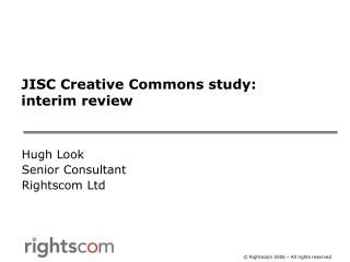 JISC Creative Commons study: interim review
