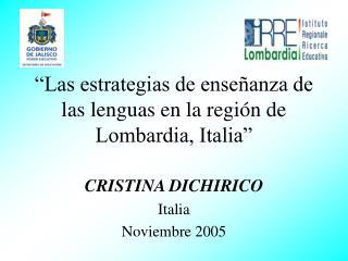 """""""Las estrategias de enseñanza de las lenguas en la región de Lombardia, Italia"""""""
