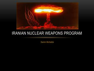 Iranian Nuclear Weapons program