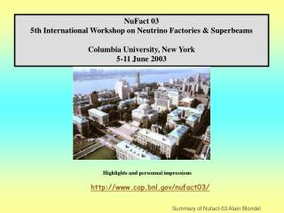 NuFact 03  5th International Workshop on Neutrino Factories & Superbeams