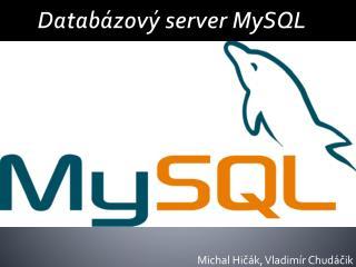 Datab�zov� server  MySQL
