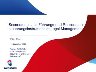 Secondments als Führungs-und Ressourcen-steuerungsinstrument im Legal Management