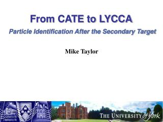 From CATE to LYCCA