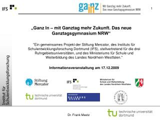 """""""Ganz In – mit Ganztag mehr Zukunft. Das neue Ganztagsgymnasium NRW"""""""