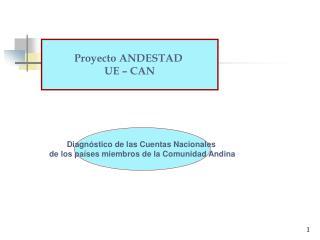 Diagnóstico de las Cuentas Nacionales  de los países miembros de la Comunidad Andina