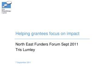 Helping grantees focus on impact