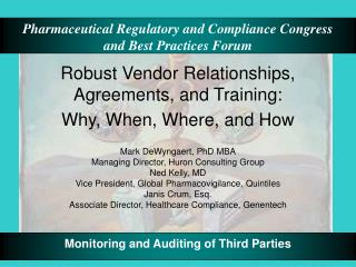 Robust Vendor Relationships, Agreements, and Training:  Why, When, Where, and How