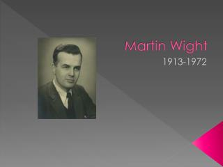 Martin Wight