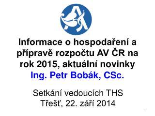 Setkání vedoucích THS Třešť, 22.  září 2014