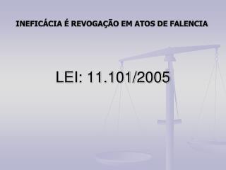LEI: 11.101/2005