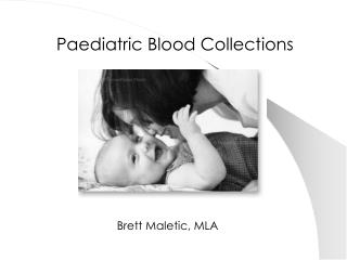 Paediatric Blood Collections