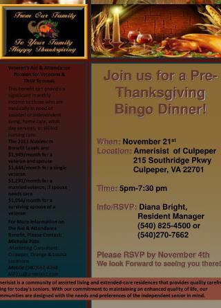 When:  November 21 st Location:  Amerisist  of Culpeper      215 Southridge Pkwy