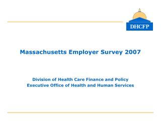 Massachusetts Employer Survey 2007