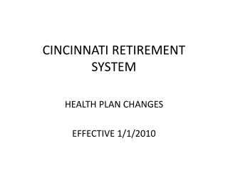 CINCINNATI RETIREMENT SYSTEM