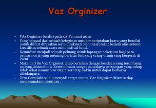 Vaz Orginizer