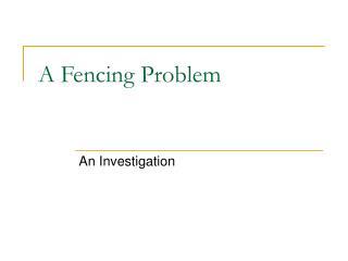 A Fencing Problem