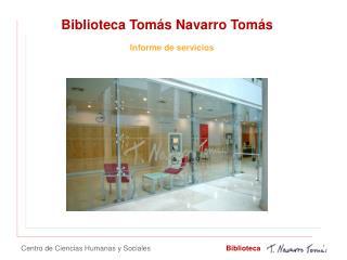 Biblioteca Tomás Navarro Tomás