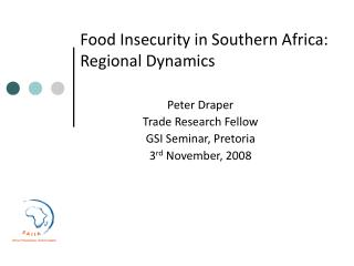 Food Insecurity in Southern Africa: Regional Dynamics
