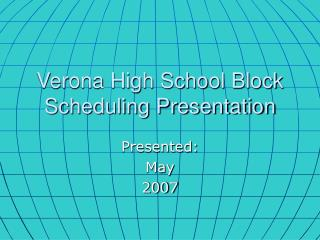 Verona High School Block Scheduling Presentation