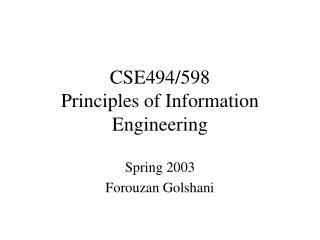 CSE494/598 Principles of Information Engineering