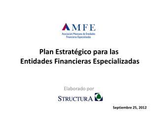 Plan Estratégico para  las  Entidades  Financieras Especializadas