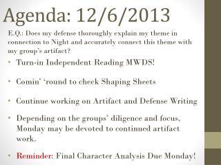 Agenda: 12/6/2013