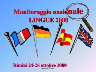 Monitoraggio nazio nale  LINGUE 2000