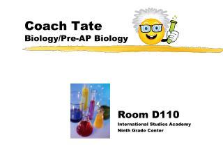 Coach Tate Biology/Pre-AP Biology