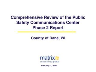 Comprehensive Review of the Public Safety Communications Center Phase 2 Report