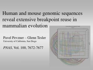 Human and mouse genomic sequences reveal extensive breakpoint reuse in mammalian evolution