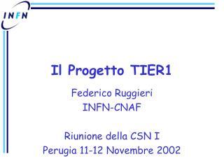 Il Progetto TIER1