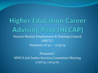 Higher Education Career Advising Pilot (HECAP)