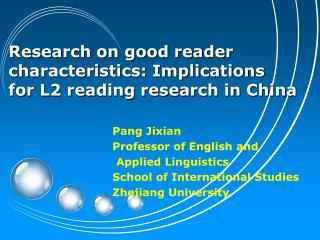 Research on good reader characteristics: Implications for L2 reading research in China