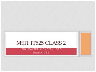 MSIT IT525 Class 2