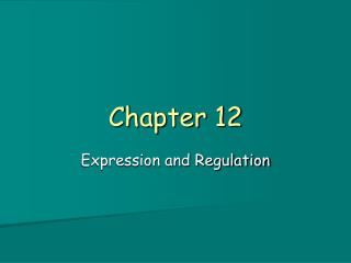 Expression and Regulation