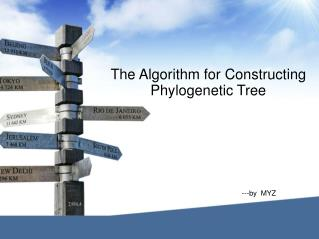 The Algorithm for Constructing Phylogenetic Tree