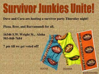 Survivor Junkies Unite!