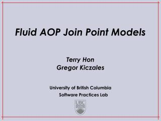 Fluid AOP Join Point Models