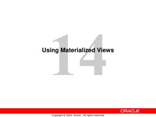 Using Materialized Views