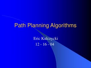 Path Planning Algorithms