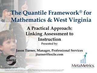 The Quantile Framework  for Mathematics  West Virginia