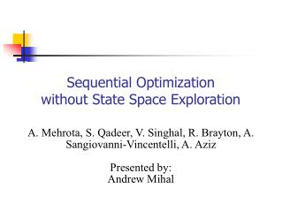 Sequential Optimization without State Space Exploration