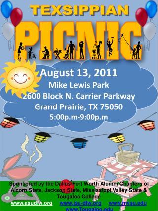 August 13, 2011 Mike Lewis Park 2600 Block N. Carrier Parkway Grand Prairie, TX 75050