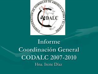 Informe  Coordinaci�n General CODALC 2007-2010