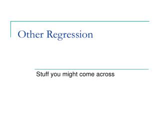 Other Regression